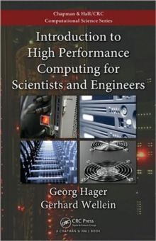 Introduction to High Performance Computing for Scientists and Engineers, Paperback Book