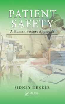 Patient Safety: A Human Factors Approach, Paperback