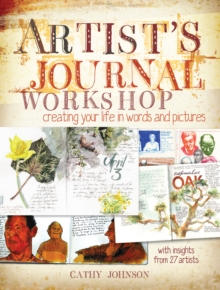 Artist Journal Workshop : Creating Your Life in Words and Pictures, Paperback