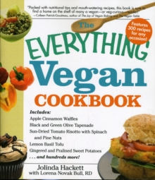 "The ""Everything"" Vegan Cookbook : 300 Recipes for Any Occasion!, Paperback Book"