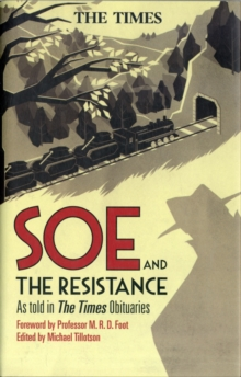 SOE and The Resistance : As Told in Times Obituaries, Hardback