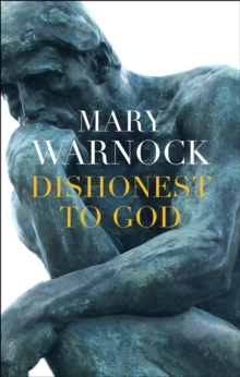 Dishonest to God : On Keeping Religion Out of Politics, Hardback