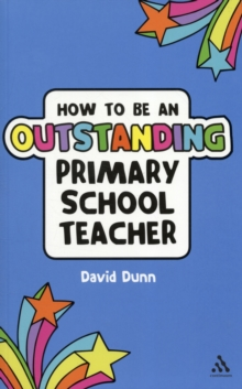 How to be an Outstanding Primary School Teacher, Paperback