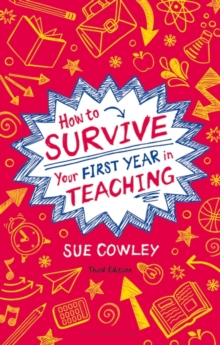 How to Survive Your First Year in Teaching, Paperback