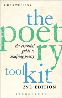 The Poetry Toolkit: The Essential Guide to Studying Poetry, Paperback Book