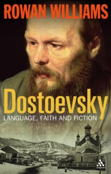 Dostoevsky : Language, Faith and Fiction, Paperback