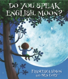 Do You Speak English, Moon?, Hardback