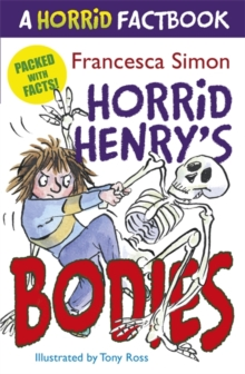 Horrid Henry's Bodies : A Horrid Factbook, Paperback