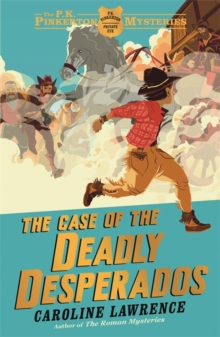 The Case of the Deadly Desperados, Paperback Book