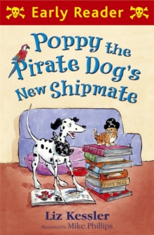 Poppy the Pirate Dog's New Shipmate, Paperback