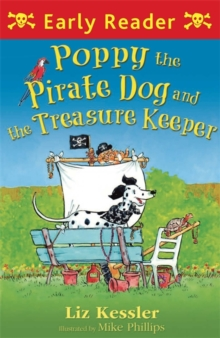 Poppy the Pirate Dog and the Treasure Keeper, Paperback