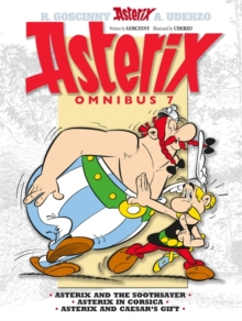 Omnibus 7 : Asterix the Soothsayer, Asterix in Corsica, Asterix and Caesar's Gift 7, Hardback