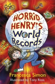 Horrid Henry's World Records, Hardback Book
