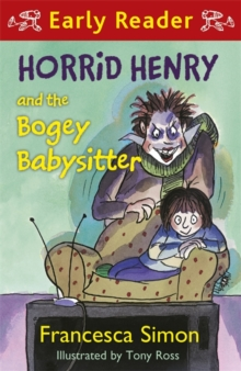 Horrid Henry and the Bogey Babysitter, Paperback