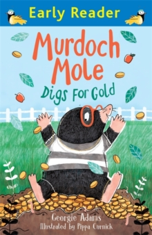 Murdoch Mole Digs for Gold, Paperback