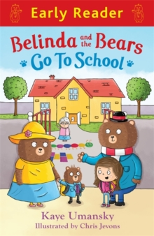 Belinda and the Bears Go to School, Paperback