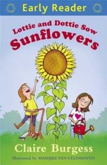 Lottie and Dottie Sow Sunflowers, Paperback Book