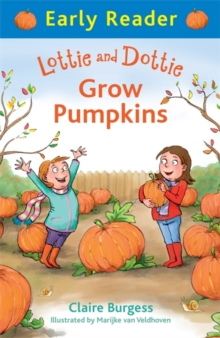 Lottie and Dottie Grow Pumpkins, Paperback