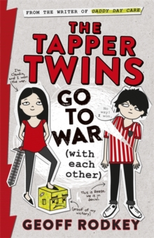 The Tapper Twins Go to War (with Each Other), Paperback Book