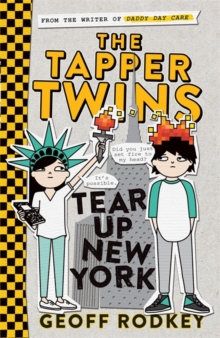 The Tapper Twins Tear Up New York, Paperback