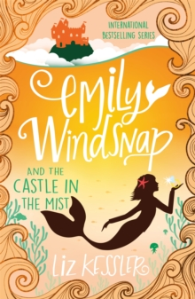 Emily Windsnap and the Castle in the Mist : Book 3, Paperback