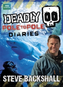 Deadly Pole to Pole Diaries, Paperback