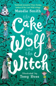 The Cake, the Wolf and the Witch, Paperback Book