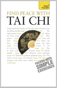 Find Peace with Tai Chi: Teach Yourself, Paperback