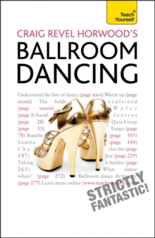 Craig Revel Horwood's Ballroom Dancing: Teach Yourself, Paperback Book