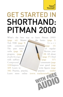 Get Started in Shorthand Pitman 2000: Teach Yourself, Paperback