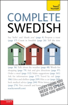 Complete Swedish Beginner to Intermediate Course : Learn to Read, Write, Speak and Understand a New Language with Teach Yourself, Paperback