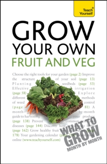 Grow Your Own Fruit and Veg: Teach Yourself, Paperback Book