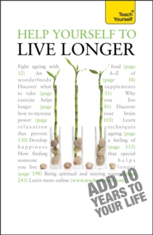 Help Yourself to Live Longer: Teach Yourself, Paperback