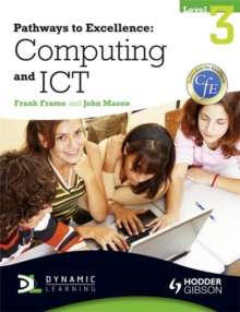 Pathways to Excellence: Computing and ICT Level 3, Paperback
