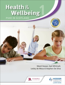 Health and Wellbeing 1: PSHE in Scotland, Paperback