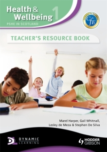 Health and Wellbeing: PSHE in Scotland : Teacher's Resource Book, Hardback Book