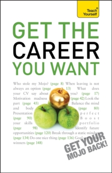 Get the Career You Want: Teach Yourself, Paperback Book
