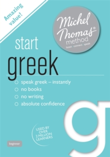 Start Greek (Learn Greek with the Michel Thomas Method), CD-Audio Book