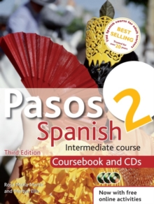 Pasos 2 Spanish Intermediate Course: Coursebook and CDs : Intermediate Course in Spanish, Mixed media product