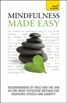 Mindfulness Made Easy: Teach Yourself : Teach Yourself a Practical Way to be Happier and Healthier, Paperback Book
