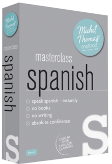 Masterclass Spanish (Learn Spanish with the Michel Thomas Method), CD-Audio