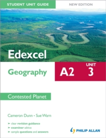 Edexcel A2 Geography Student Unit Guide New Edition: Unit 3 Contested Planet, Paperback
