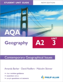 AQA A2 Geography Student Unit Guide New Edition: Unit 3 Contemporary Geographical Issues, Paperback Book