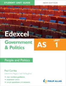 Edexcel as Government & Politics Student Unit Guide: Unit 1 New Edition People and Politics, Paperback