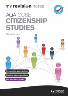 My Revision Notes: AQA GCSE Citizenship Studies, Paperback