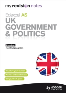 My Revision Notes: Edexcel AS UK Government and Politics, Paperback