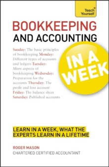 Bookkeeping and Accounting in a Week: Teach Yourself, Paperback