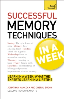 Successful Memory Techniques in a Week : How to Improve Memory in Seven Simple Steps, Paperback
