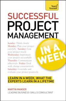 Successful Project Management in a Week: Teach Yourself, Paperback Book