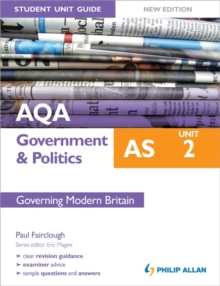 AQA AS Government & Politics Student Unit Guide: Unit 2 Governing Modern Britain, Paperback Book